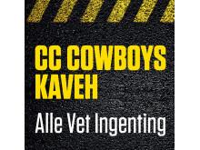 Cover - CC Cowboys & Kaveh - Alle Vet Ingenting
