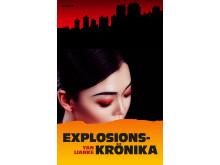 Explosionskrönika av Yan Lianke