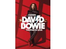 Changes en fascinerande show i tid och rum David Bowie tolkad av Thomas Dileva