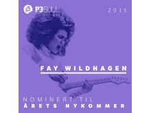 Fay Wildhagen - Årets Nykommer P3 Gull 2015