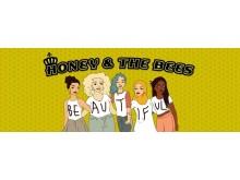 Honey & the Bees