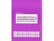 Dokumentation i entreprenader. Handledning med checklistor