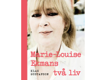 "Omslagsbild ""Marie-Louise Ekmans två liv"" av Klas Gustafson"