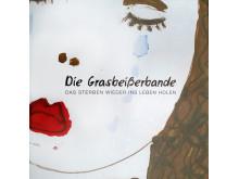 """""""Die Grasbeißerbande"""" - Eine Ausstellung im Rahmen von """"Stadt der Sterblichen"""""""