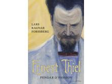 """Omslagsbild """"Ernest Thiel"""" av Lars Ragnar Forssberg"""