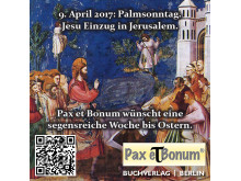 Am 9. April 2017- Palmsonntag. Jesu Einzug in Jerusalem