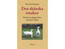 Syltemjölk, halmad ål och drickasupa – Skånes mat