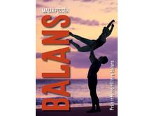 Balans – Från inferno till inre balans