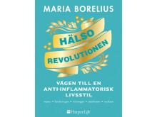 Maria Borelius - Hälsorevolutionen