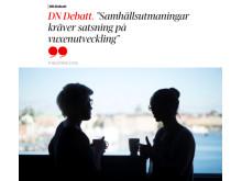 Artikel: DN DEBATT 25/4 - Samhällsutmaningar kräver satsning på vuxenutveckling