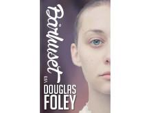 omslag Bårhuset av Douglas Foley
