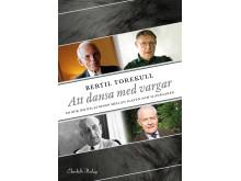 Omslag till boken Att dansa med vargar av Bertil Torekull