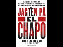 Hogan, Andrew: Jagten på El Chapo