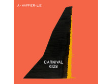 Carnival Kids / Artwork / A Happier Lie