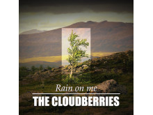 The Cloudberries - Rain om me singelomslag