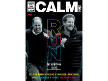 Embargo 18.04.17 - The COVER of CALMzine's Marathon Issue featuring The Duke of Cambridge and Prince Harry