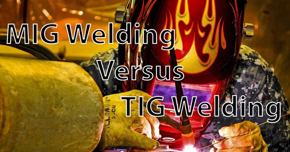 WHAT IS THE DIFFERENCE BETWEEN MIG AND TIG WELDING ...