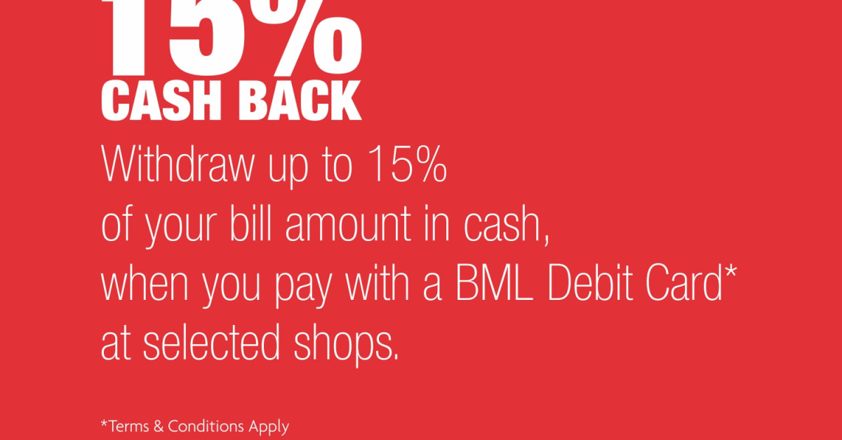 ... launches free Cash Back service for BML Debit Cards - Bank of Maldives