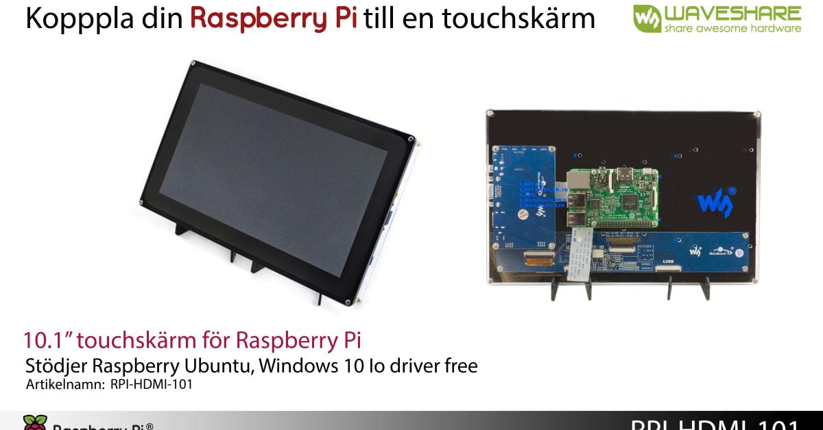 beh ver din raspberry pi en touchsk rm swedeltaco. Black Bedroom Furniture Sets. Home Design Ideas
