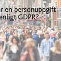 Vad är en personuppgift enligt GDPR?