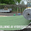 Installation av Sveriges första hybridgräsplan för fotboll