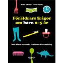 Ny bok om föräldrars frågor om barn av Malin Alfvén och Louise Hallin