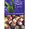 Hyacinter och andra lökväxter räddas åt eftervärlden