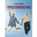 Passionärerna -- Birger Thureson intervjuar eldsjälar om livet efter 65
