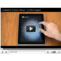 New Amazing Video: Scalado showing 10 000 images on iPad