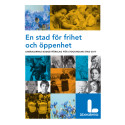 En stad för frihet och öppenhet - Liberalernas förslag till budget för Stockholm 2017