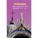 Kristendom. Lära, fromhetsliv och historia