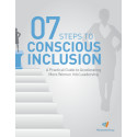 Seven Steps to Conscious Inclusion