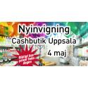 Nyinvigning cashbutik Uppsala 4 maj