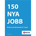 MTR söker 150 nya medarbetare på Järvaveckan
