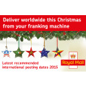 International posting dates from your franking machine this Christmas