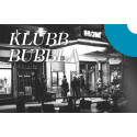 Klubb Bubbla 12 april