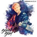 """NY SINGEL. Multibegåvade Adrian Macéus aktuell med nya singeln """"Girl Girl"""""""