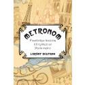 Äntligen: Metronom- frankrikes historia till rytmen av Paris metro!