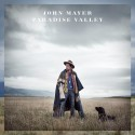 "John Mayers nye album ""Paradise Valley"" slippes mandag 19. august."