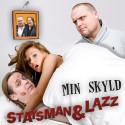 """Staysman & Lazz og Ole I'Dole ute med nyversjon av klassikeren """"Det Va'kke Min Skyld""""!"""