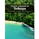 Reportage från Tobago i första svenska numret av GoTraveling