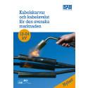 Kabelskarvar och kabelavslut för den svenska marknaden