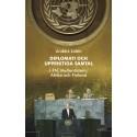 Diplomati och uppriktiga samtal i FN, Mellanöstern, Afrika och Finland. Ny bok!