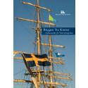 Briggen Tre Kronor - Ambassadör för Östersjöregionen