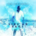 Ken Simuyemba Spreads His Vocal Wings With New Album 'Like An Eagle'