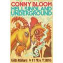 CONNY BLOOM & HELLSINGLAND UNDERGROUND -LIVE på Göta Källare 11 Nov