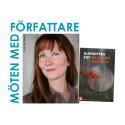 Möten med författare: Madeleine Hessérus kommer till Örebro stadsbibliotek
