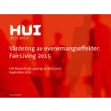 HUI Research: Värdering av evenemangseffekter Fair: Living 2015