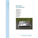 SVU-rapport 2013-02: Ny metod för läcksökning (Rörnät)
