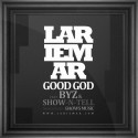 Omslag, Lariemar - Good God feat. Byz & Show-N-Tell